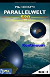 img - for Parallelwelt 520 - Band 18 - Kontinuum: Der Fl gelschlag des Schmetterlings (German Edition) book / textbook / text book
