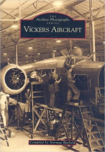 Vickers Aircraft: The Archive Photographs Series por Norman Barfield
