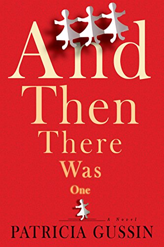 And Then There Was One: A Novel (Mall Monroe La)