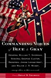 Commanding Voices of Blue and Gray, , 0765306077