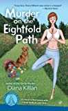 Murder on the Eightfold Path (A Mantra for Murder Mystery Book 3)