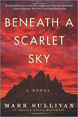 Beneath a Scarlet Sky: A Novel: Amazon co uk: Mark Sullivan
