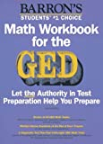 Mathematics Workbook for the GED, Johanna Holm, 0812097076