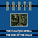 The Floating Opera and The End of the Road | John Barth