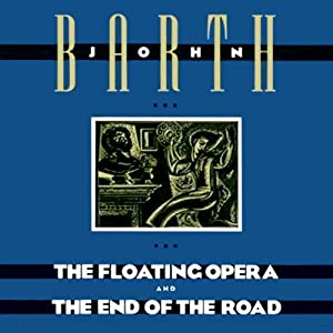 The Floating Opera and The End of the Road Audiobook