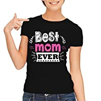 BEST MOM EVER, Playera para Mamá (10 de mayo)