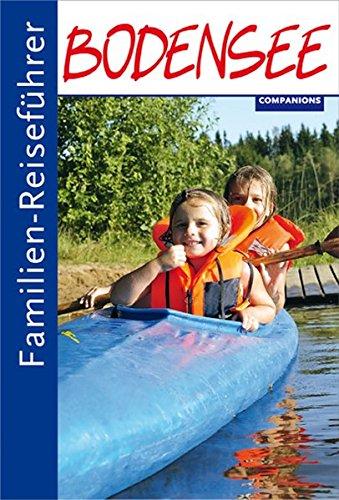 Familien-Reiseführer Bodensee