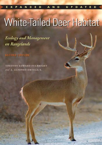 (White-Tailed Deer Habitat: Ecology and Management on Rangelands (Perspectives on South Texas, sponsored by Texas A&M)