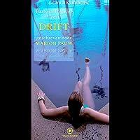 Drift Hörbuch von Marion Pauw Gesprochen von: Barbara Tiggeler