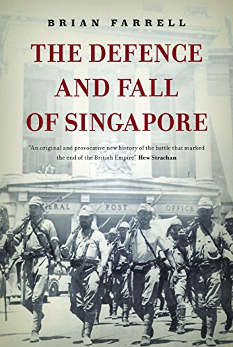 Amazon the defence and fall of singapore ebook brian farrell the defence and fall of singapore by farrell brian fandeluxe Gallery