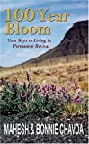 img - for 100 Year Bloom: Your Keys to Living in Permanent Revival book / textbook / text book
