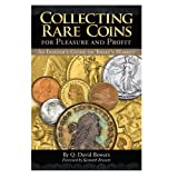 Collecting Rare Coins for Pleasure and Profit, Whitman Publishing and Q. David Bowers, 079483406X