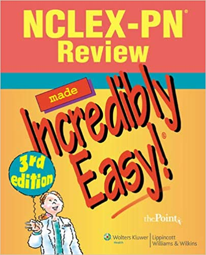 NCLEX-PN® Review Made Incredibly Easy! (Incredibly Easy