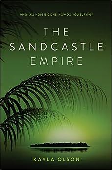 The Sandcastle Empire por Kayla Olson epub