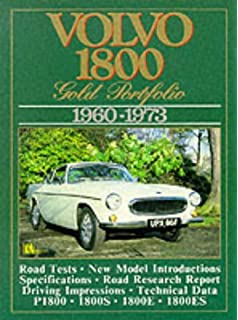 Volvo Road Test Book: Volvo 1800 Gold Portfolio 1960-73 (Brooklands Road Tests