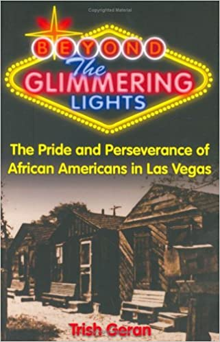 Beyond the Glimmering Lights Pride and Perseverance of African Americans in Las Vegas