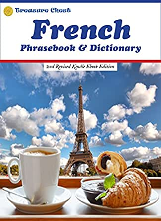 French Phrasebook & Dictionary: 2nd Revised Kindle Ebook Edition ...