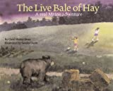 The Live Bale of Hay, Carol S. Dean, 0892726741