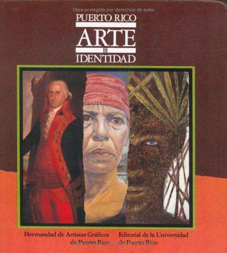 Puerto Rico arte e identidad / Puerto Rico Art  & Identity (Spanish Edition) ()