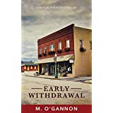 EARLY WITHDRAWAL (A Mitch Tobin Mystery Book 1)