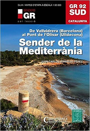 Sender Del Mediterrani. Gr 92 Sud por Vv.aa. epub
