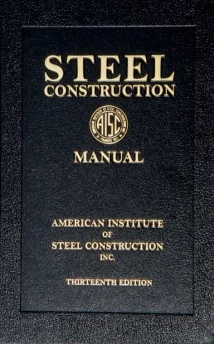 steel construction manual, 13th edition (book): american institute of steel  construction, aisc: 9781564240552: amazon.com: books  amazon.com