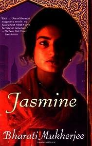Jasmine by Bharati Mukherjee (1999-04-05)