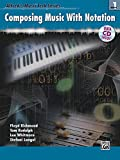 img - for Alfred's MusicTech, Bk 1: Composing Music with Notation, Book & Data CD (Alfred's MusicTech Series) book / textbook / text book