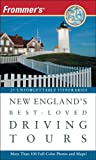 Frommer's New England's Best-Loved Driving Tours, Kathy Arnold and Paul Wade, 0470105704