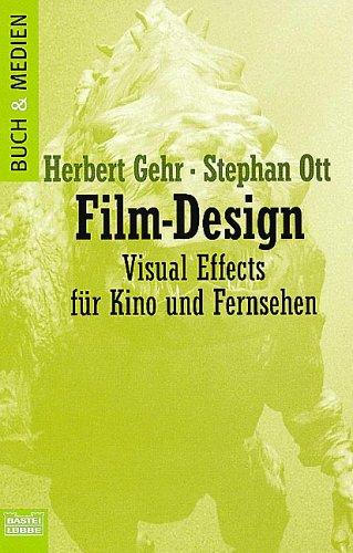 Film-Design: Visual Effects für Kino und Fernsehen