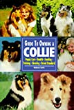 Guide to Owning a Collie, Rebecca Lewis, 0793818567