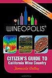 Citizen's Guide to California Wine Country, Heidi Butzine, 0982692226
