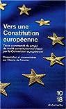 Vers une constitution européenne : Textes et commentaires par Convention européenne