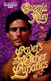 Lovers and Other Lunatics, Eugenia Riley, 050552371X