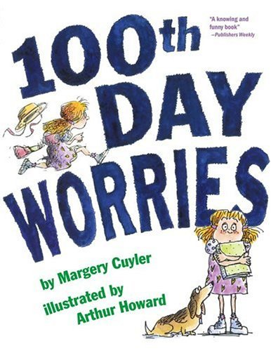 100th Day Worries -