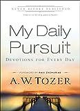 My Daily Pursuit, A. W. Tozer, 076421621X