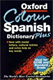 img - for The Oxford Color Spanish Dictionary Plus book / textbook / text book