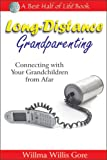 Long-Distance Grandparenting: Connecting With Your Grandchildren from Afar — Get it now from Amazon.com