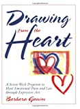 Drawing from the Heart, Barbara Ganim, 0835608328