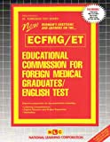 Educational Commission for Foreign Medical Graduates English Test (Ecfmg/Et (ATS43) (Admission Test Series)