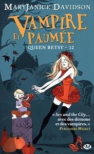 "Afficher ""Queen Betsy n° 12 Vampire et paumée"""