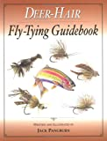 Deer-Hair Fly-Tying Guidebook, Jack Pangburn, 1571883290