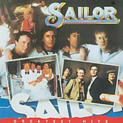 CD : Sailor - Greatest Hits (United Kingdom - Import)