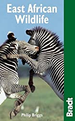 East African Wildlife (Bradt Travel Guides (Wildlife Guides))