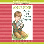 Jamie and Angus Forever | Anne Fine