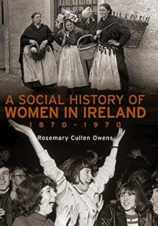 Women in Irish Society since 1800