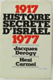 img - for 1917 - Histoire Secrete D'Israel - 1977 book / textbook / text book