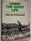Living the Good Life, Helen Nearing and Scott Nearing, 0883652366