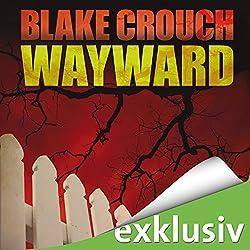 Wayward (Wayward Pines 2)