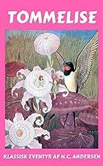 Tommelise af H.C. Andersen er eventyret om den lille pige Tommelise, der må gennemgå så uendelig meget. Tommelise bor trygt med sin mor, indtil hun en nat fjernes af skrubtudsen, der bestemt mener, at Tommelise skal giftes med hendes søn. Med...
